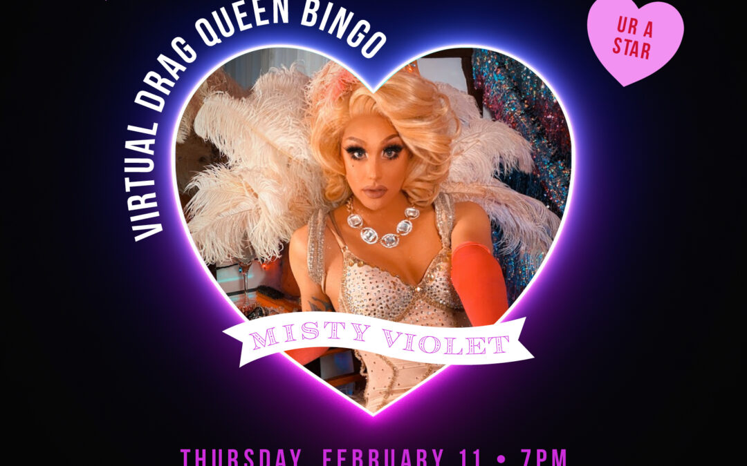 Virtual Drag Queen Bingo